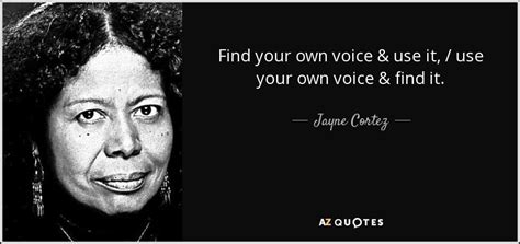 improv e using improv to find your voice style and self books quotes by jayne cortez a z quotes