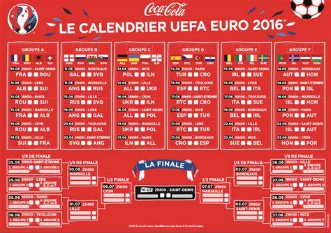 calendrier de l 2016 jour et heure des matchs