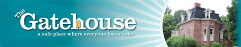 the gate house the gatehouse a safe place where everyone has a voice