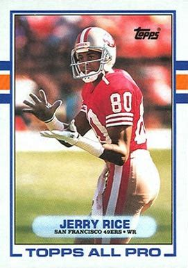 football cards value 1989 topps jerry rice 7 football card value price guide