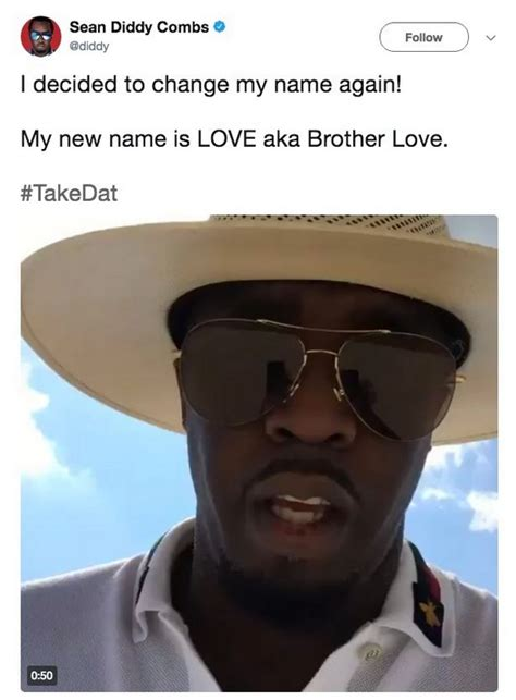 Diddypuffypuff Daddyis Changing His Name Again by Diddy Combs Has Changed His Name Again And Ditched