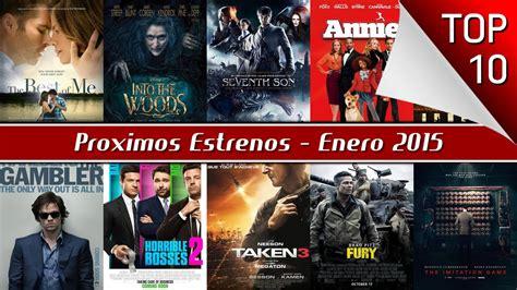 cartelera de cune proximos estrenos de cine enero 2015 top 10