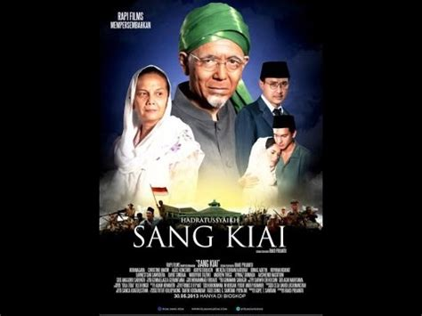youtube film perjuangan 45 film sang kiai full movie bluray perjuangan kh hasyim