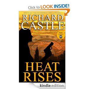 Heat A Mystery Novel two richard castle mystery novel kindle books 1 99 ea