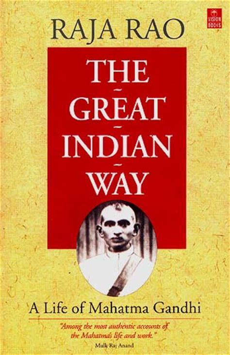 mohandas gandhi biography book the great indian way a life of mahatma gandhi