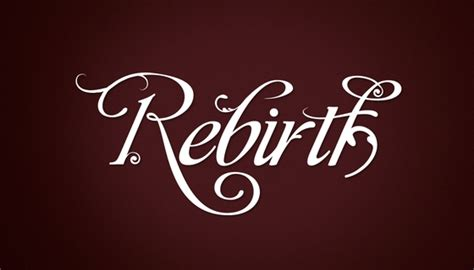 rebirth typeinspire