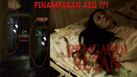 film hantu terseram pengabdi setan penampakan hantu asli di film horor on the