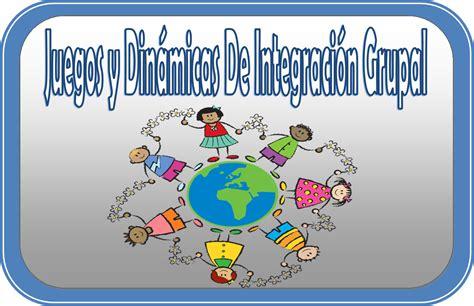 juegos y dinmicas de integracin grupal rutas del aprendizaje recopilaci 243 n de juegos y din 225 micas de integraci 243 n grupal
