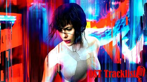 film ghost soundtrack ghost in the shell 2017 soundtrack ost tracklist youtube