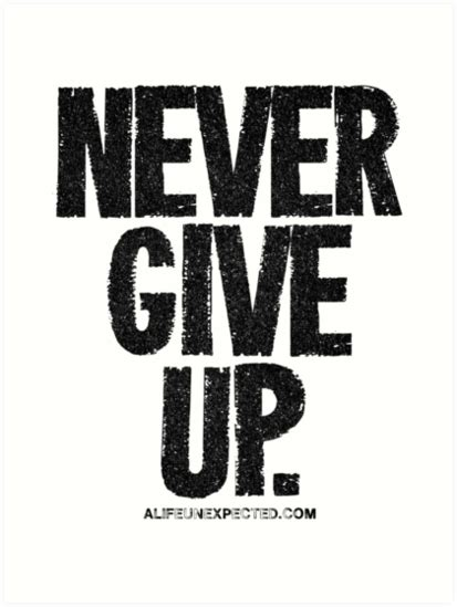 Never Give Up Images   www.pixshark.com - Images Galleries ...