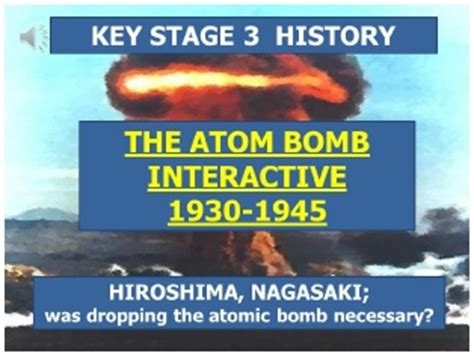 key stage 3 history key stage 3 history the atomic bomb interactive