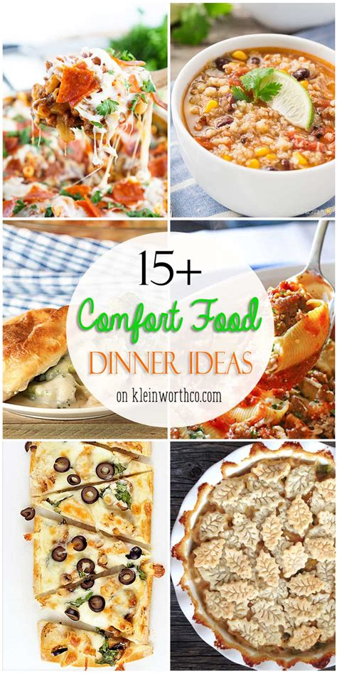 comfort food dinners 15 comfort food dinner ideas kleinworth co