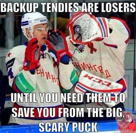 Hockey Goalie Memes - funny hockey goalie quotes quotesgram