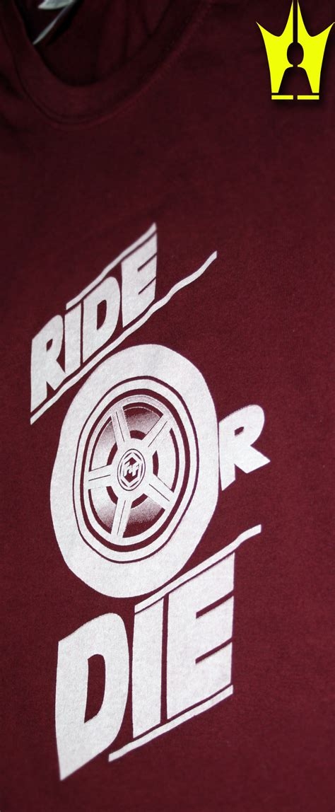Kaos Fast And Furious Ride Or Die Design inspired by the fast and the furious ride or die t shirt