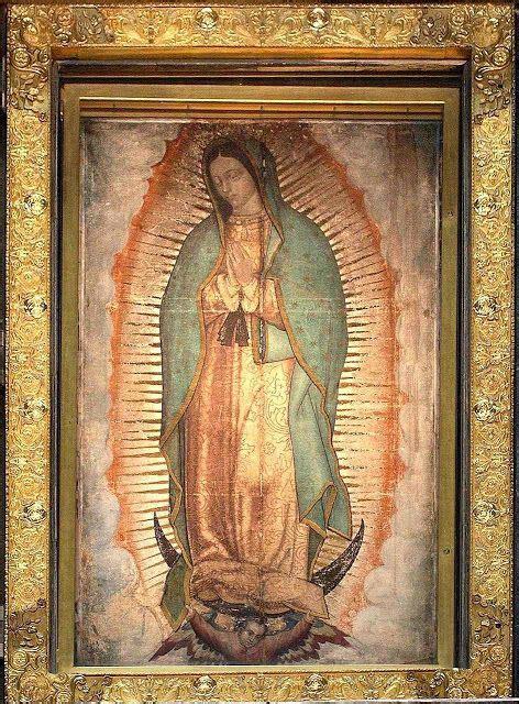 el manto de la virgen de guadalupe the america needs fatima blog about our lady of guadalupe