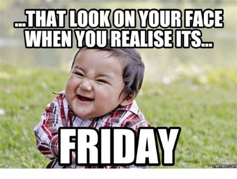 X Rated Friday Memes - best 20 happy friday meme ideas on pinterest its friday
