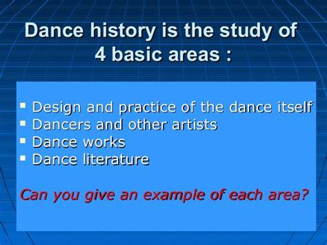 dance studies the basics dan 3310 01 studying dance history