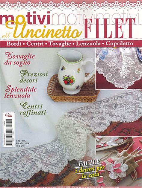 riviste per la casa motivi all uncinetto filet 13 da cigra libri riviste