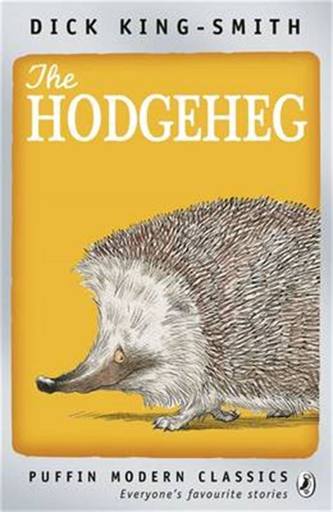 the hodgeheg puffin modern the hodgeheg by king smith buy books at lovereading4kids co uk