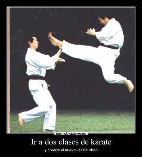 imagenes motivadoras de karate ir a dos clases de k 225 rate desmotivaciones