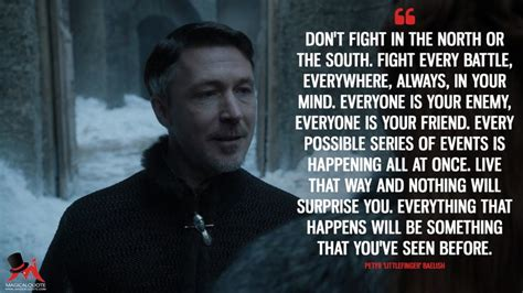 Littlefinger Fight Every Battle Quote