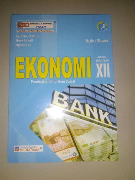 Ekonomi Sma X buku ekonomi kelas x kurikulum 2013 pdf free
