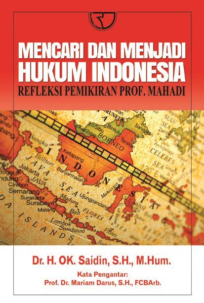 Pemikiran Hkm mencari dan menjadi hukum indonesia refleksi pemikiran