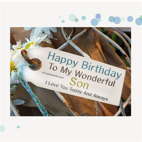 Quotes To My On Birthday Happy Birthday Son Quotes Quotesgram