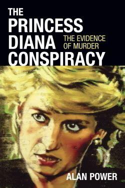 saving the princess books the princess diana conspiracy by alan power reviews