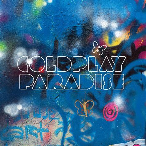 coldplay lyrics paradise coldplay lyrics paradise