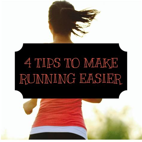 4 Tips To Make Your - 4 tips to make running easier musely