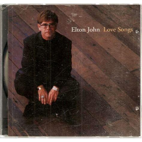 elton john songs love songs by elton john cd with galgano ref 115843041