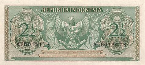 Uang Kertas Dua Setengah Rupiah Tahun 1968 perjalanan uang kertas indonesia dari tahun 1945 sekarang