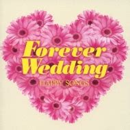 Wedding Song Forever by Forever Wedding Happy Songs Hmv Books Uicy 4238