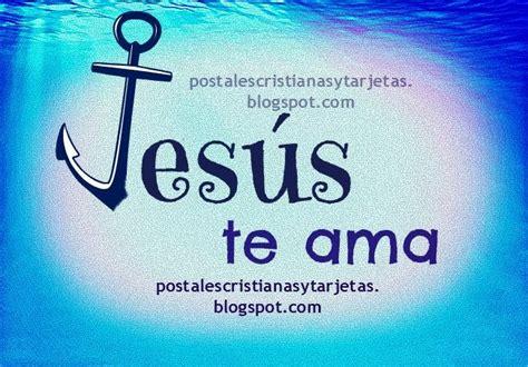 jesus te ama imagenes facebook jes 250 s te ama postales cristianas y tarjetas
