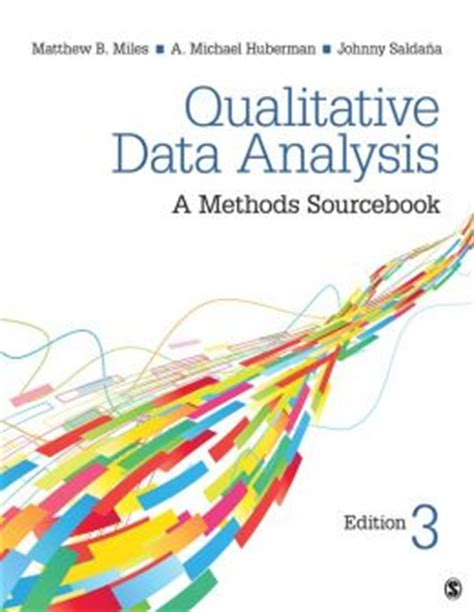 qualitative data analysis a methods sourcebook by matthew b 9781452257877 paperback