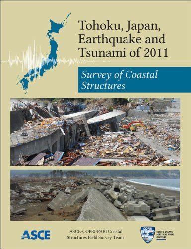 earthquake and structures tohoku japan earthquake and tsunami of 2011 survey of