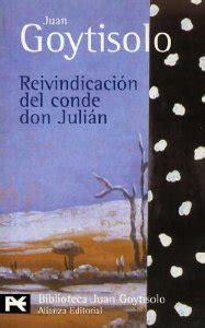 libro don julian reivindicaci 211 n del conde don juli 193 n juan goytisolo ficha rese 241 as y puntuaci 243 n del libro por