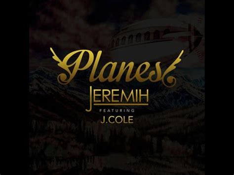 j cole mp3 jeremih ft j cole planes youtube