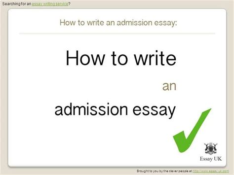 Writing An Essay Ppt by How To Write An Admission Essay Essay Writing Service Authorstream