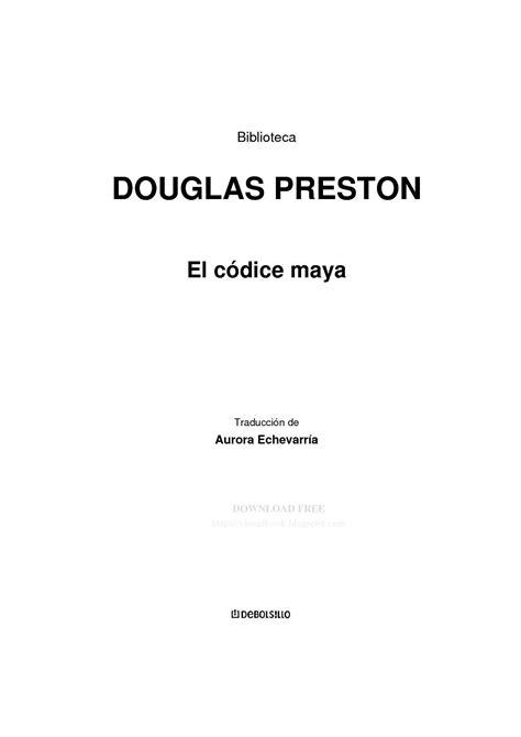 Calaméo - Douglas Preston - El códice maya