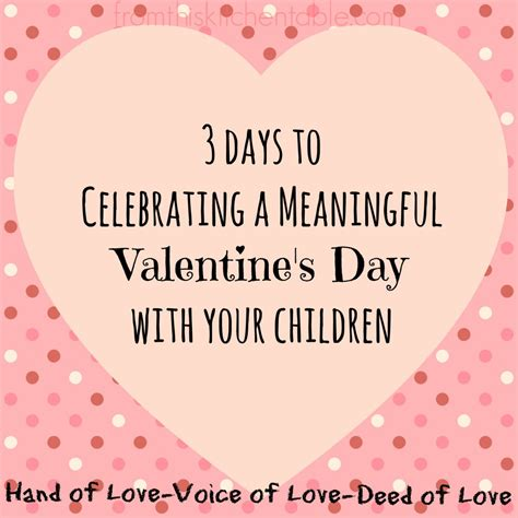 valentines meaning celebrating a meaningful s day with children