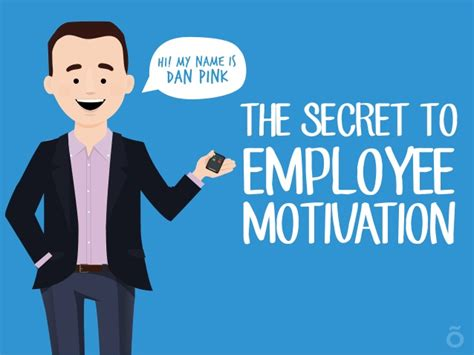 Who Motivate You In Your Search And Provide Moral Support Are Members Of Your The Secret To Employee Motivation