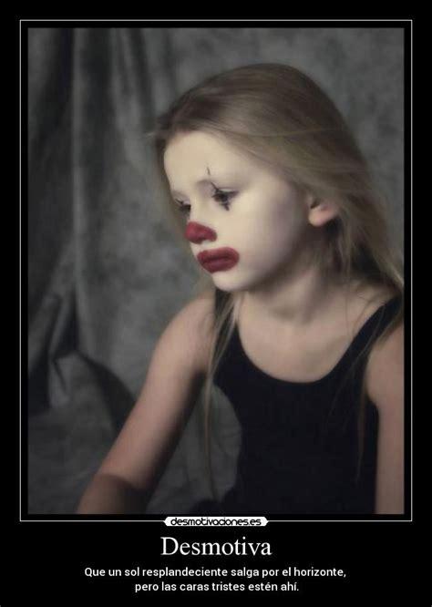 imagenes tristes rostros usuario daiianna desmotivaciones