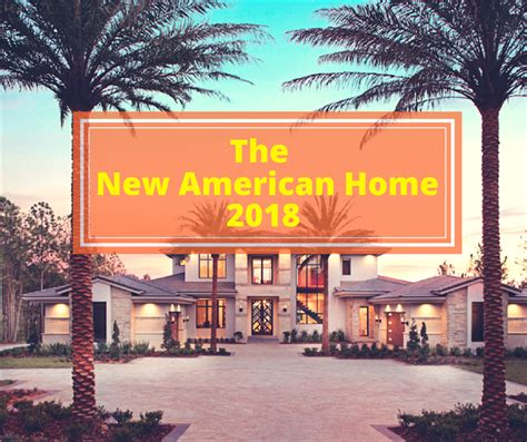 the new american home 2018 blends 21st century and
