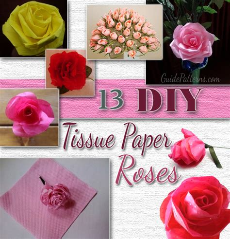 How Do U Make Flowers Out Of Tissue Paper - 13 diy tissue paper roses guide patterns