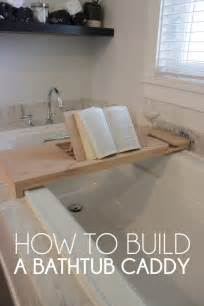 how to build a bathtub caddy my crafty spot when