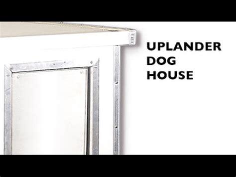 dog house youtube how to assemble the uplander dog house youtube
