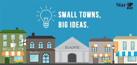 Small Town Home Business Ideas Small Towns Big Ideas Startup Buzz