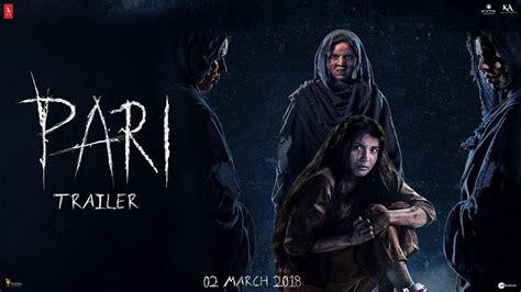 trailer horror trailer for indian horror pari i